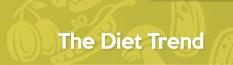 The Diet Trend